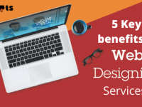 5 Key benefits of web design services