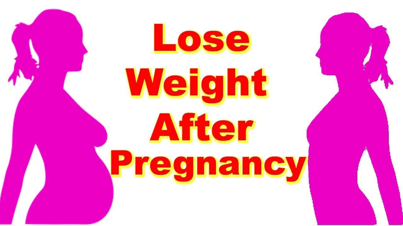Post Pregnancy Weight Loss Tips