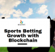 Sports betting Growth with Blockchain Industry